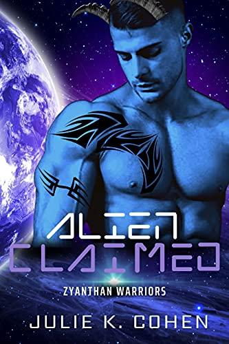 Alien Claimed: Sci Fi Mail Order Bride Steamy Alien Romance (Zyanthan Warriors Book 1)