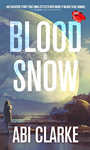 Blood & Snow: A fast-paced Vampire adventure
