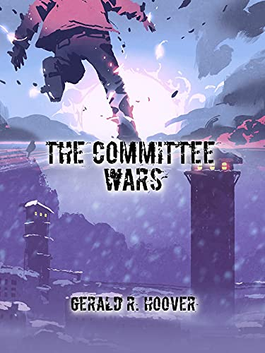 The Committee Wars