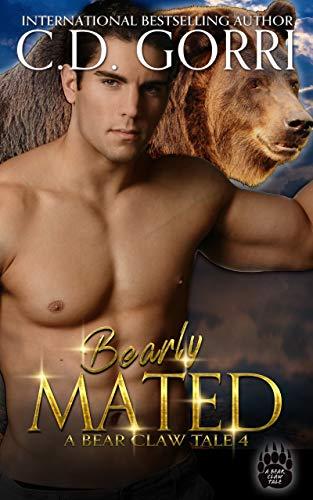 Bearly Mated: A Bear Claw Tale 4 (Bear Claw Tales)