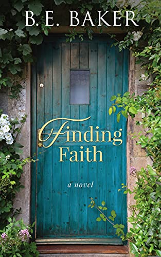 Finding Faith (The Finding Home Series Book 1)