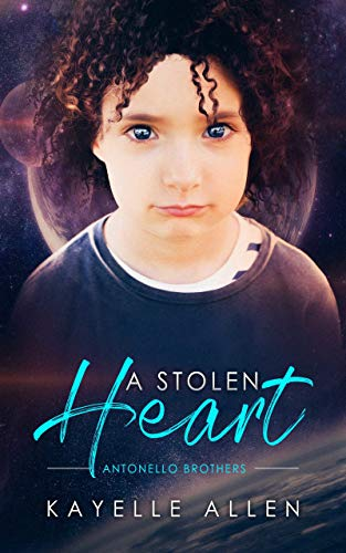 A Stolen Heart: An Immortal Science Fiction in the Antonello Brothers Series