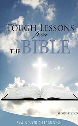 Tough Lessons from the Bible: (How To Study The Bible For Yourself)