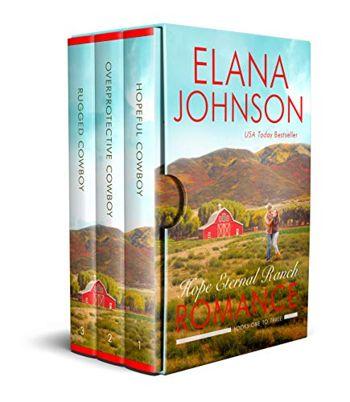 Hope Eternal Ranch Romance: Three Sweet Contemporary Western Romances