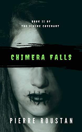 Chimera Falls (The Divine Covenant Book 2)