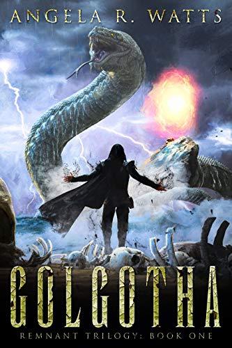 Golgotha (Remnant Trilogy Book 1)
