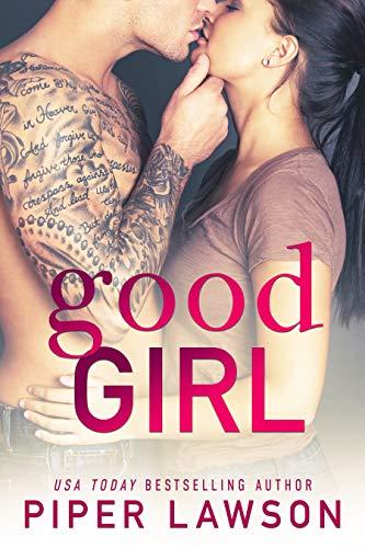 Good Girl: A Rockstar Romance (Wicked Book 1)