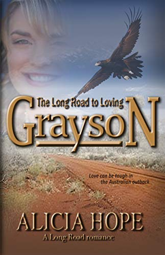 The Long Road to Loving Grayson (The LONG ROAD series)