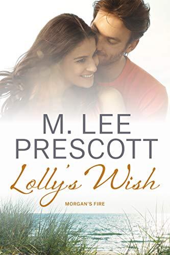 Lolly's Wish (Morgan's Fire Book 6)