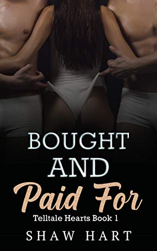 Bought and Paid For (Telltale Heart Book 1)