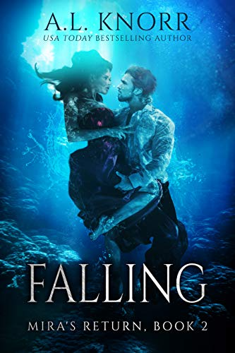 Falling: Previously titled Returning, Episode II (The Elemental Origins Series)