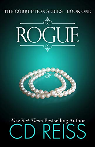 Rogue: A Mafia Romance (The Corruption Book 1)