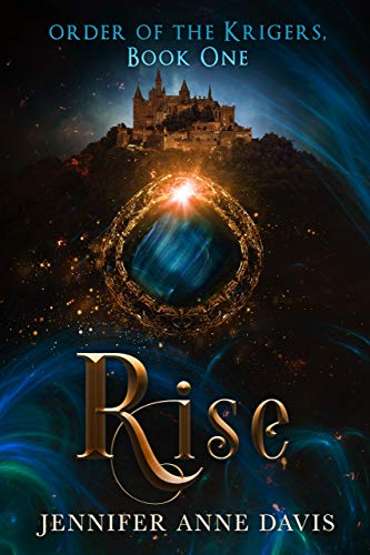 Rise: Order of the Krigers, Book 1