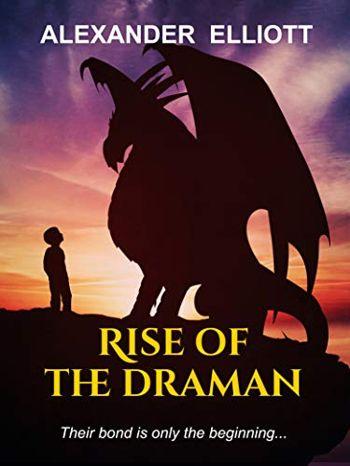 Rise of the Draman: A medieval dragon fantasy
