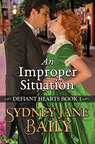 An Improper Situation (Defiant Hearts Book 1)
