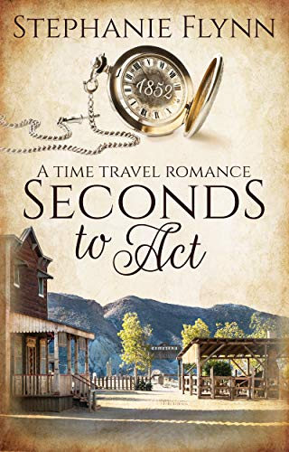Seconds to Act: A Time Travel Romance (Matchmaker Series Book 1)