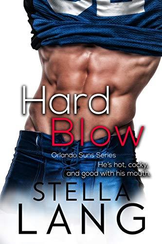 Hard Blow (Orlando Suns Book 1)