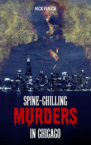 Spine-Chilling Murders in Chicago
