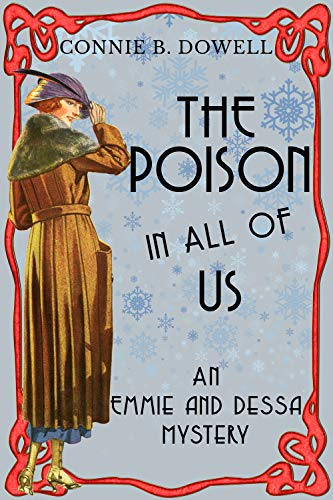 The Poison in All of Us: A 1918 Cozy Mystery (Emmie McAllister Mysteries Book 1)