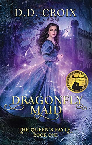 Dragonfly Maid: A Magical Adventure in the Royal Court (The Queen's Fayte Book 1)