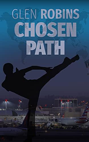 Chosen Path: An International Thriller