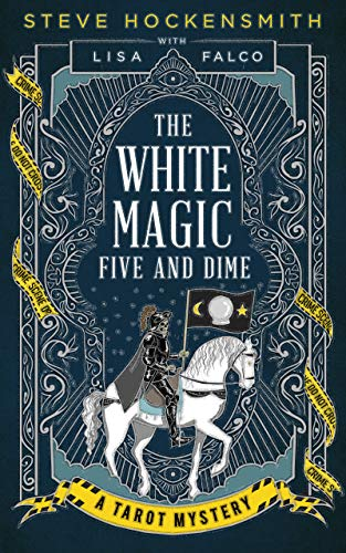 The White Magic Five and Dime: A Tarot Mystery (Tarot Mysteries Book 1)