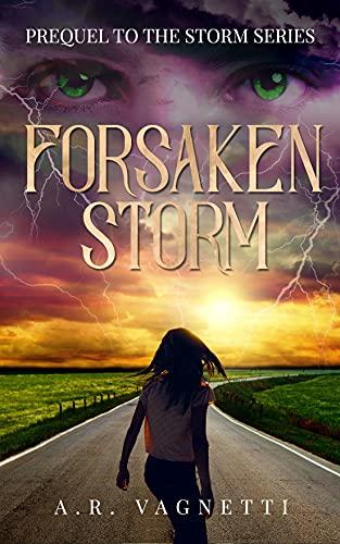 Forsaken Storm (Storm Series Prequel): A FREE Paranormal Romance Novella