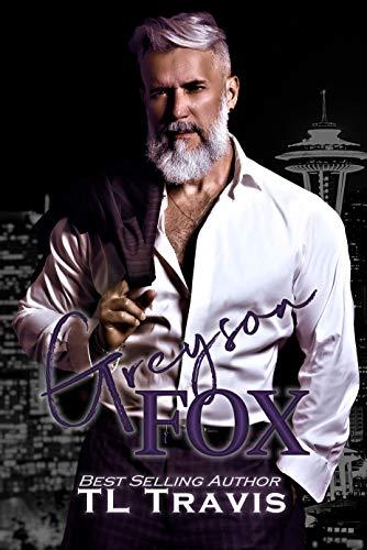 Greyson Fox: MM Age Gap, Hurt/Comfort, Coming of Age, Romance (Greyson Fox Saga Book 1)