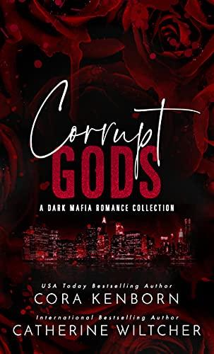 Corrupt Gods