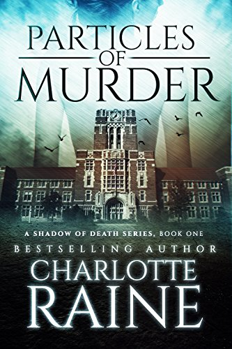 Particles of Murder (A Shadow of Death Romantic Suspense Series Book 1)