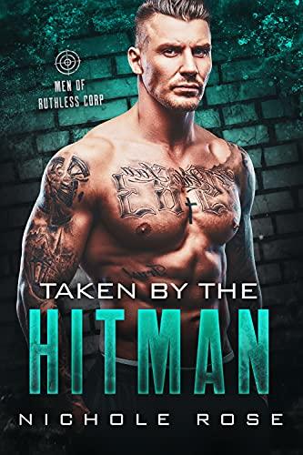 Taken by the Hitman: An Older Man/Younger Curvy Girl Romance
