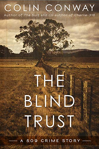The Blind Trust (The 509 Crime Stories Book 3)