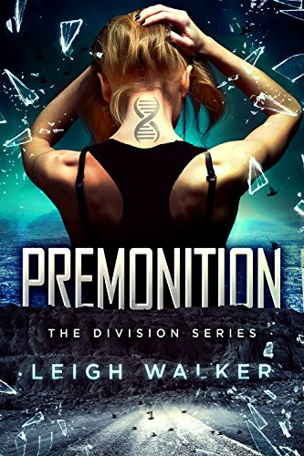 The Division 1: Premonition (The Division Series)