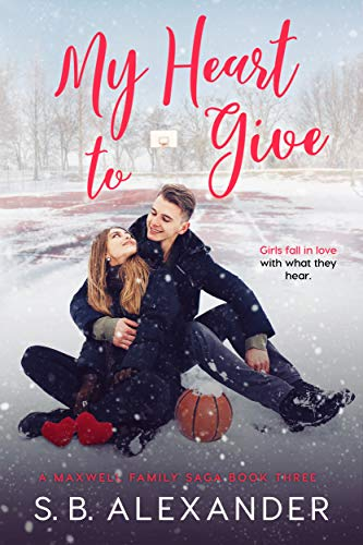 My Heart to Give (A Maxwell Family Saga Book 3)