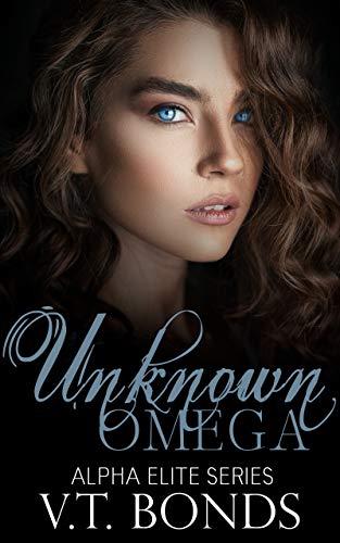 Unknown Omega (Alpha Elite Series Book 1)
