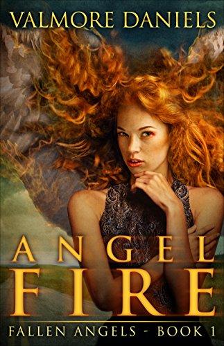 Angel Fire (Fallen Angels - Book 1)