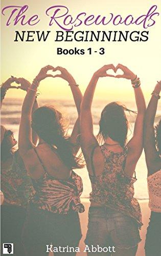New Beginnings: The Rosewoods Series - Books 1 - 3 + Bonus
