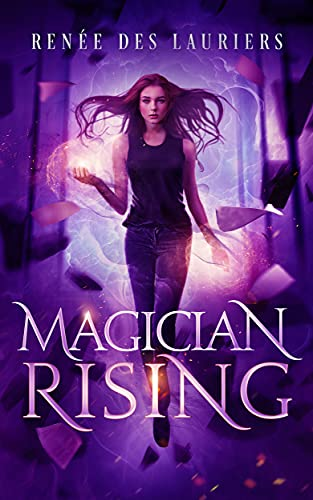 Magician Rising (Divination in Darkness Book 1)
