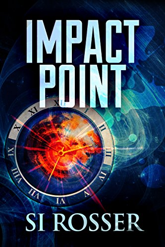 Impact Point: Fast Paced Action Thriller (Robert Spire Thriller Book 2)