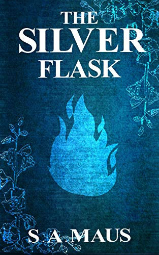 The Silver Flask (The Darkest Heart)