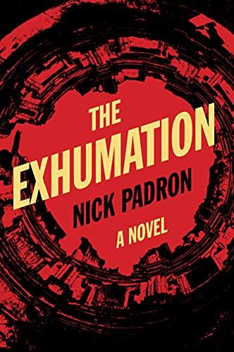 The Exhumation: a novel