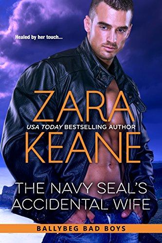 The Navy SEAL's Accidental Wife (Ballybeg Bad Boys, Book 5)