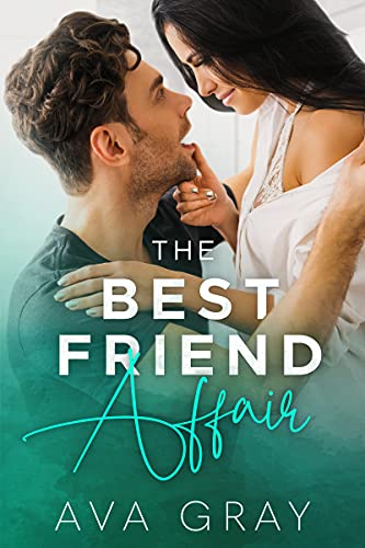 The Best Friend Affair (Playing with Trouble)