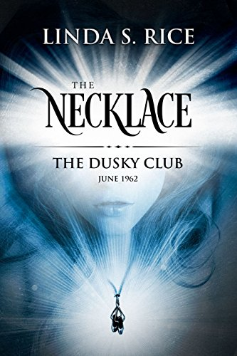 The Necklace: The Dusky Club, June 1962