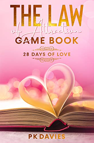 The Law of Attraction Game Book: 28 Days of Love (Feel Great Being You)