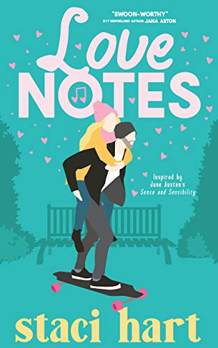 Love Notes: Inspired by Jane Austen's Sense & Sensibility (The Austens Series Book 4)