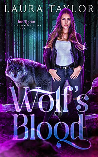 Wolf's Blood: A Wolf-Shifter Urban Fantasy (The House of Sirius Book 1)