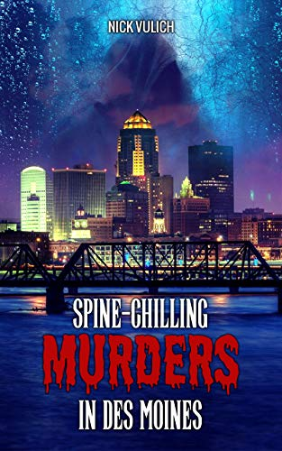 Spine-Chilling Murders in Des Moines