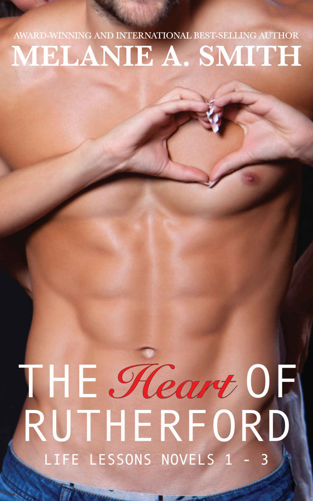 The Heart of Rutherford: Life Lessons Novels 1 - 3