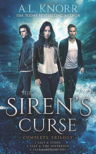 The Siren's Curse, Complete Trilogy: Salt & Stone, Salt & the Sovereign, Salt & the Sisters